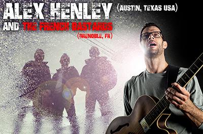 Alex Henley TX et les French Bastards