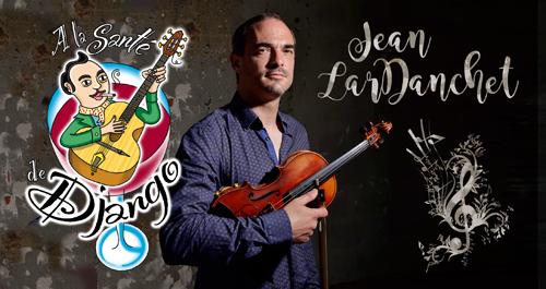 A la santé de Django! Jean Lardanchet