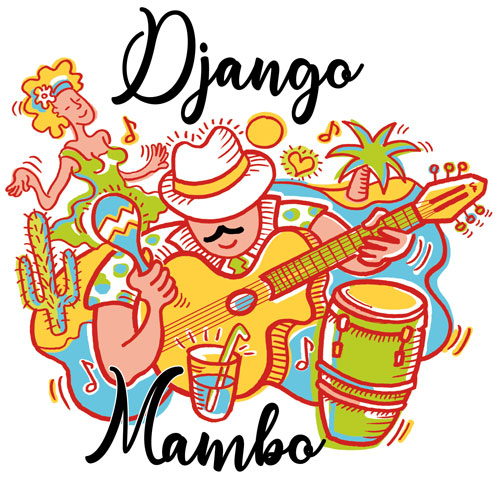 A la santé de Django - Django Mambo !