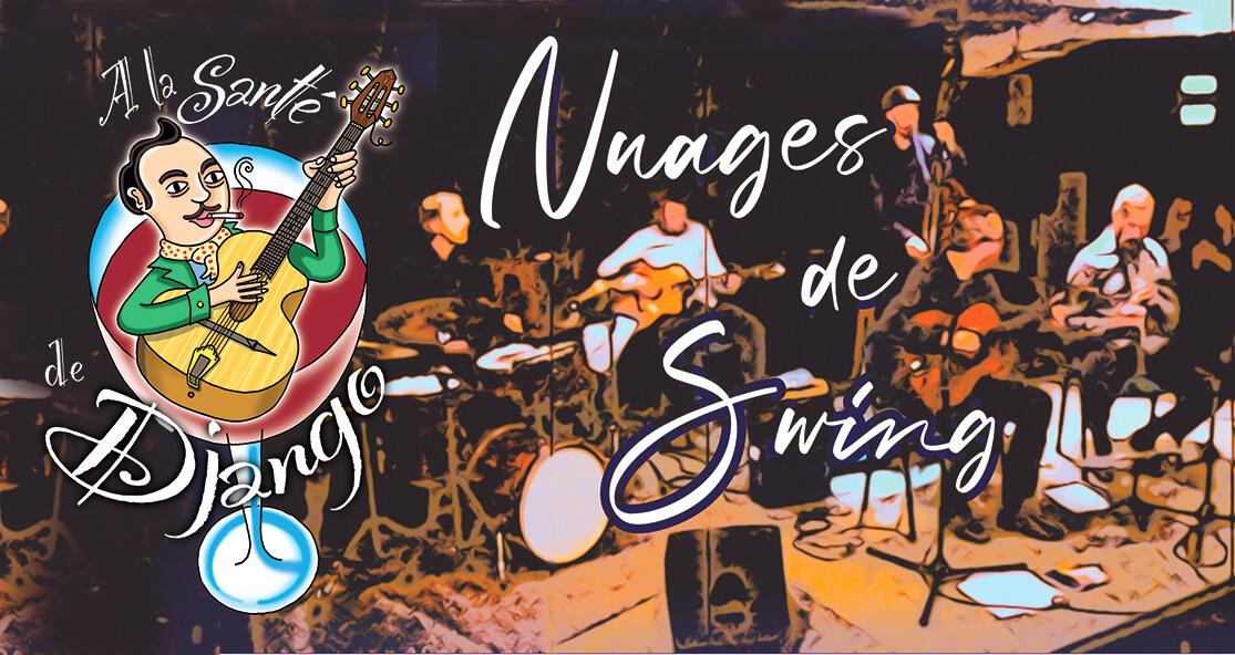 A la santé de Django - NUAGES DE SWING, D'MANDEZ LE (NOUVEAU) PROGRAMME !