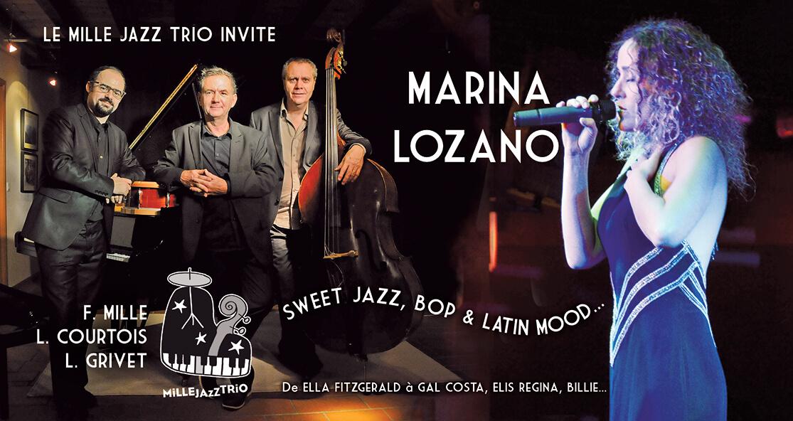 Le MILLE JAZZ TRIO invite MARINA LOZANO !